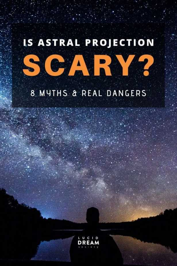 IS ASTRAL PROJECTION SCARY (MYTHS & REAL DANGERS)