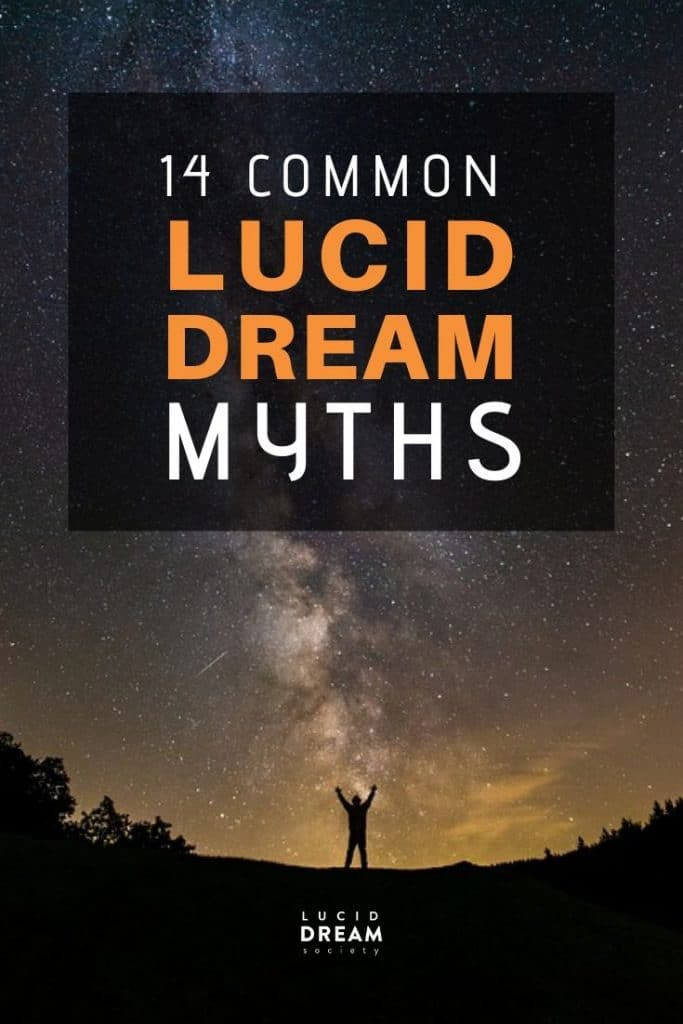 14 COMMON MYTHS ABOUT LUCID DREAMING YOU NEED TO KNOW - Lucid Dream Society
