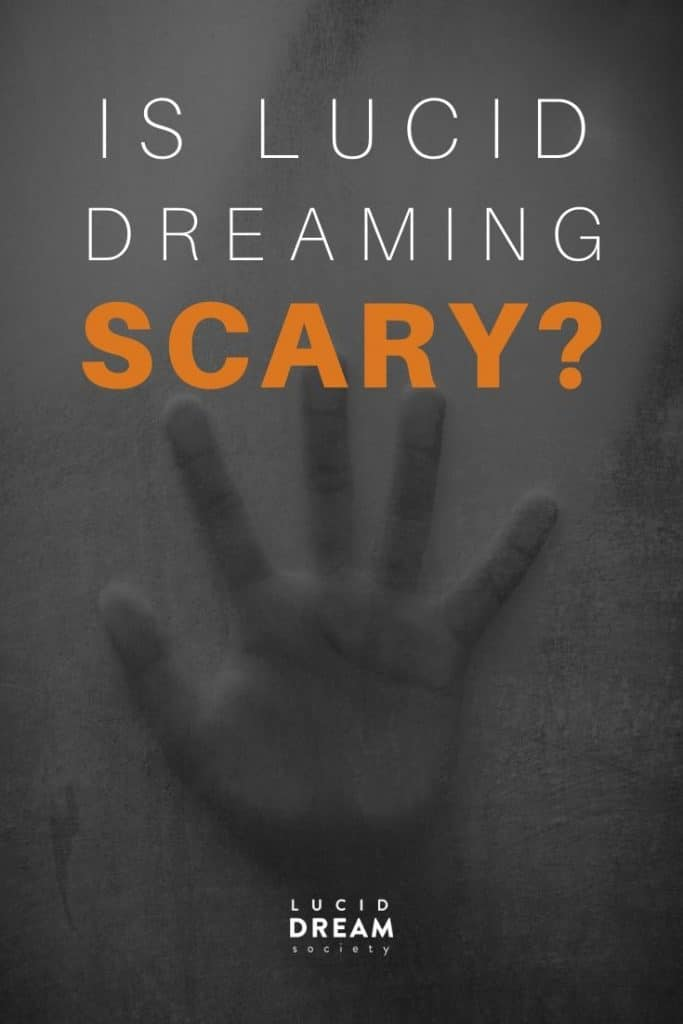 Is Lucid Dreaming Scary - Lucid Dream Society